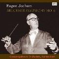 ブルックナー: 交響曲第6番<完全限定生産盤>