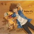 Butter-Fly [CD+DVD]<期間生産限定盤>
