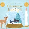 クリスマス・ジャズ・カフェ CD
