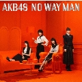 NO WAY MAN [CD+DVD]<初回限定盤/Type E>