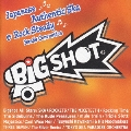 Big Shot~Japanese Authentic Ska & Rock Steady Bands Convention
