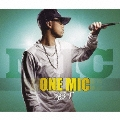 ONE MIC -Limited Edition-  [CD+DVD]<完全生産限定盤>