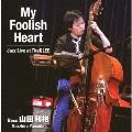My Foolish Heart Jazz Live at TheGLEE