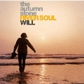 RIVER SOUL|WILL