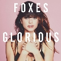 """Foxes JAPAN DEBUT LIVE """"GLORIOUS""""@duo MUSIC EXCHANGE 2014.9.4 [Ticket+CD]"""