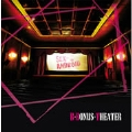 B-BONUS-THEATER [CD+DVD]<限定生産盤>