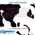 Broedermelk: Live in Passepartout, Leeuwarden