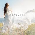 REVIVES II -Lia Sings beautiful anime songs-