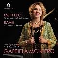モンテーロ&ラヴェル: ピアノ協奏曲集