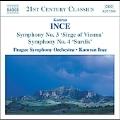 """Ince: Symphony No.3 """"Siege of Vienna"""", Symphony No.4 """"'Sardis"""""""