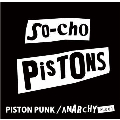 THE VERY BEST OF THE SO-CHO PISTONS PISTON PUNK/ANARCHY +1