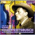ハンス・クナッパーツブッシュの芸術 with ミュンヘン・フィルハーモニー管弦楽団