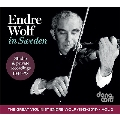 Endre Wolf in Sweden - Studio & Private Recordings 1944-1978