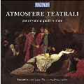 Atmosfere Teatrali - For Organ 4 Hands