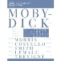 Jake Heggie: Moby Dick