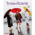 intoxicate 2018年4月号 [オンライン提供]<限定100冊>