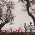 Sisters - Brahms, Dvorak, Bizet, Faure, Milhaud, etc