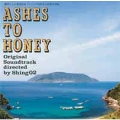 Ashes To Honey Directed by Shing02