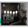 アルヴォ・ペルト: テ・デウム、ベルリン・ミサ、巡礼者の歌、勝利の後で