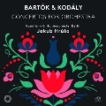 バルトーク&コダーイ: 管弦楽のための協奏曲