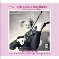 メンデルスゾーン&ベートーヴェン: ヴァイオリン協奏曲