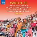 マリオ・ピラティ: 前奏曲、アリアとタランテッラ 他