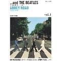 アンド・ザ・ビートルズ Vol.1アビイ・ロード~ビートルズの面白さをさらに深堀りする新シリーズ~