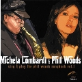 Sing & Play the Phil Woods Songbook Vol.1