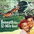 Beneath The 12-Mile Reef<1000枚限定>
