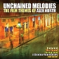 Unchained Melodies: The Film Themes of Alex North