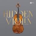 隠されたヴァイオリン~ストラディバリによるポーランド・ヴァイオリン作品集