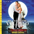 Joe Versus The Volcano: The Big Woo Edition