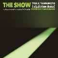 THE SHOW / YOHJI YAMAMOTO COLLECTION MUSIC by Yukihiro Takahashi
