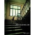 decadence<初回生産限定盤>
