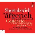 ショスタコーヴィチ: ピアノ協奏曲第1番, 交響曲第9番