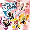 BREAK!! (関西地区予約限定「なにわ盤」) [CD+DVD]