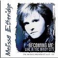 Becoming Me: Live In The Windy City