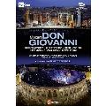 モーツァルト: 歌劇《ドン・ジョヴァンニ》 2015年アレーナ・ディ・ヴェローナ音楽祭