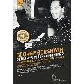 Berliner Philharmoniker and George Gershwin