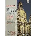 Konzert In Der Frauenkirche: Beethoven: Missa Solemnis / Fabio Luisi, SKD, Dresden State Opera Chorus, Camilla Nylund, Birgit Remmert, Christoph Pregardien, Rene Pape