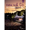Waldbuhne 2011 - Fellini, Jazz & Co.