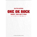 ONE OK ROCK 「BEST SELECTION 1st 『ゼイタクビョウ』 ~7th 『35xxxv』」 OFFICIAL GUITAR SCORE 初中級