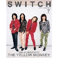 SWITCH Vol.37 No.7 (2019年7月号) 特集 30th ANNIVERSARY THE YELLOW MONKEY