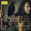 Wagner: Twilight of the Gods - The Ultimate Wagner Ring Collection
