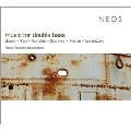 Music for Double Bass - Scelsi, I.Yun, Xenakis, etc