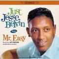 JUST JESSE BELVIN + MR. EASY + 3 BONUS TRACKS