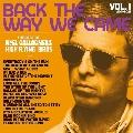 バック・ザ・ウェイ・ウィー・ケイム:VOL.1 (2011-2021)(発売予定) [3Blu-spec CD2+ハードカバーブックレット+ 10周年スペシャル・ユーティリティ・ケース+レア写真ポストカードード・セット]<完全生産限定盤>