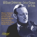 ウィリアム・プリムローズ ヴィオラのためのクリティクス・チョイス-コレクターズ録音選 1938-47