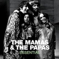 Essential: The Mamas & The Papas