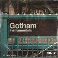 Gotham Instrumentals